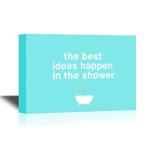 Wall26 Bathroom Canvas Wall Art The Best Ideas Happen In The Shower Gallery Wrap Modern Home Decor Ready To Hang 16x24 Inches