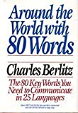 Around the World with Eighty Words, Charles Berlitz, 0399134441