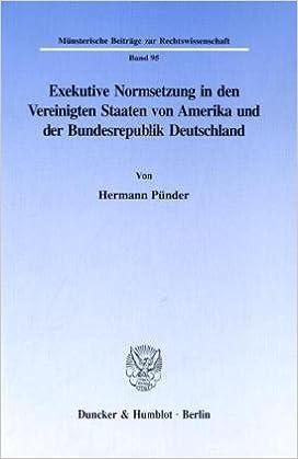 Book Exekutive Normsetzung in den Vereinigten Staaten von Amerika und der Bundesrepublik Deutschland