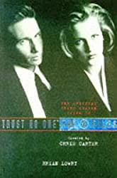 Trust No One: The Official Guide To The X-Files Vol II: Trust No One - The Third Season v. 2