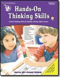 Hands-On Thinking Skills - Critical Thinking Skills for Reading, Writing, Math, and Science (Grades K-1)