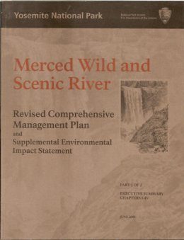 Merced Wild and Scenic River Revised Comprehensive Management Plan and Supplemental Environmental Impact Statement. Parts 1 and 2. PDF