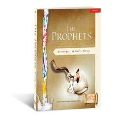 The Prophets: Messengers of God's Mercy