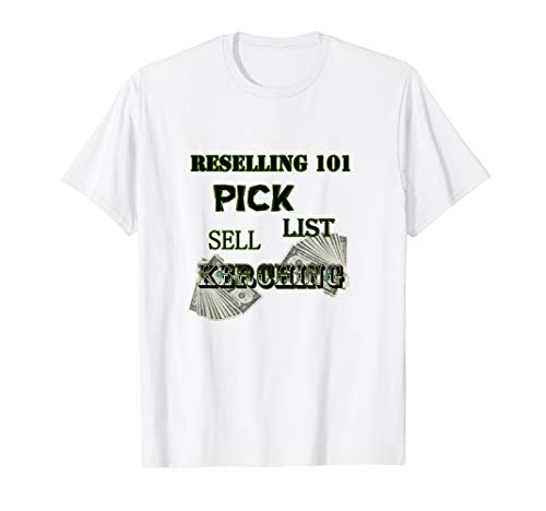 Reselling 101 Pick List Sell Kerching Qwerky online T Shirt