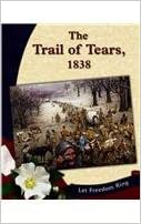 The Trail of Tears, 1838 (Let Freedom Ring)
