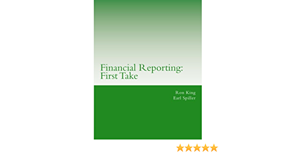 Financial Reporting: First Take: Amazon.es: King, Ron ...