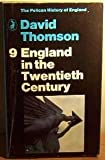 England in the Twentieth Century, 1914-1979, David Thomson and Geoffrey Warner, 0140206914