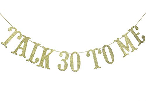 Talk 30 To Me Banner- 30th Birthday Banner,Talk