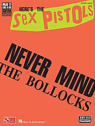 Hal Leonard Here's The Sex Pistols Never Mind The Bollocks Guitar Tab Songbook