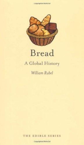 Bread: A Global History (Edible)