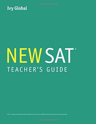 Teacher's Guide for Ivy Global's New SAT 2016 Guide, 1st Edition