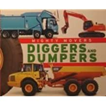 Diggers and Dumpers (Mighty Movers)