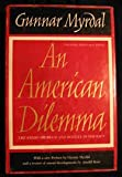 An American Dilemma: The Negro Problem and Modern Democracy, 20th Anniversary Edition