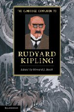 The Cambridge Companion to Rudyard Kipling (Cambridge Companions to Literature)
