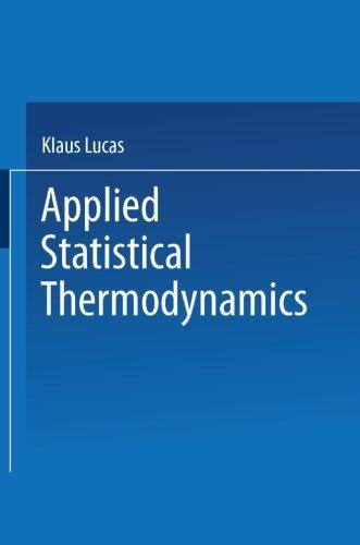 Applied Statistical Thermodynamics