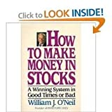 How to Make Money In Stocks 1st (first) edition Text Only