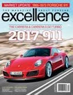 The Magazine About Porsche Excellence December 2015 (2017 911 The Carrera & Carrera S Go