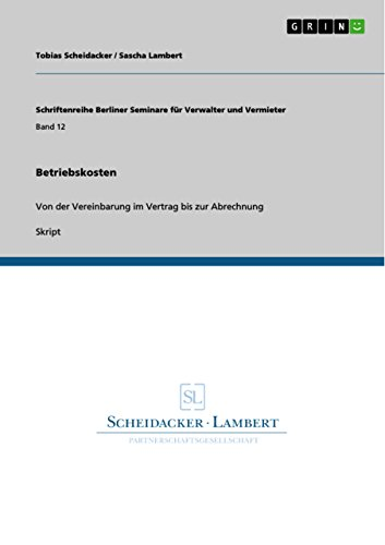 Betriebskosten: Von der Vereinbarung im Vertrag bis zur Abrechnung ...