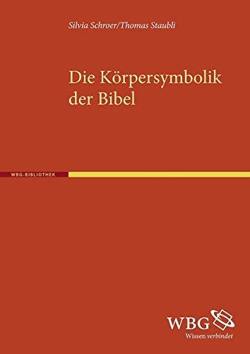Die Körpersymbolik der Bibel