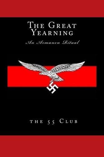 The Great Yearning: An Armanen Ritual pdf epub