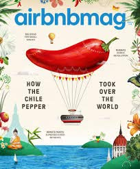 Airbnb Magazine (Winter, 2018) How The Chile Pepper Took Over The -