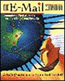 img - for The E-mail Companion: Communicating Effectively Via the Internet and Other Global Networks book / textbook / text book