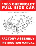 - 1965 Chevrolet Assembly Manual - Biscayne Bel Air Impala SS and wagons Chevy 65 (with Decal)