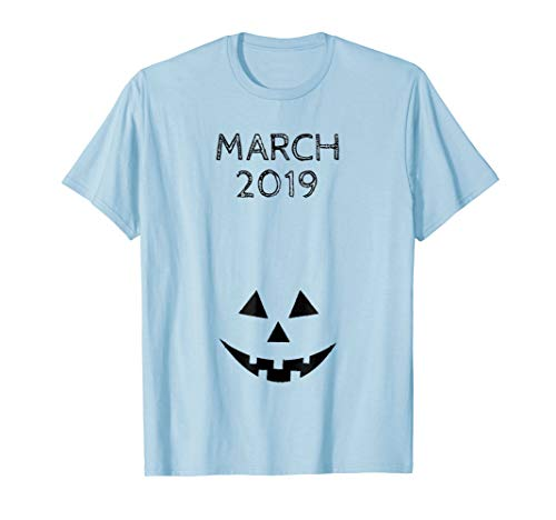 March Halloween Funny Pumpkin Pregnancy Announcement Shirt