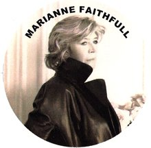Marianne Faithfull in Leather Pin