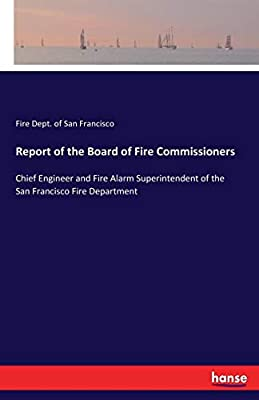 Report of the Board of Fire Commissioners: Chief Engineer