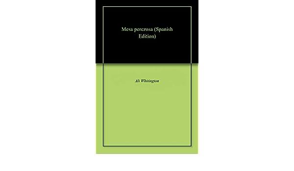 Mesa perezosa eBook: Ali Whitington: Amazon.es: Tienda Kindle