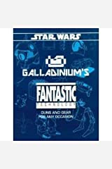 Galladinium's Fantastic Technology (Star Wars RPG) Paperback