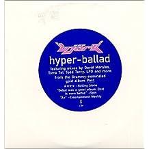 Hyper-ballad (Double Vinyl Single)
