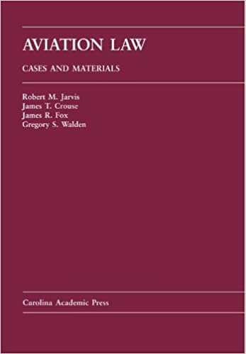 Aviation law cases and materials robert m jarvis james t crouse aviation law cases and materials robert m jarvis james t crouse james r fox gregory s walden 9781594600302 amazon books fandeluxe Image collections