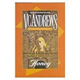 Honey, V. C. Andrews, 0783897529