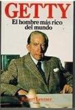 img - for Getty : el hombre m s rico del mundo book / textbook / text book