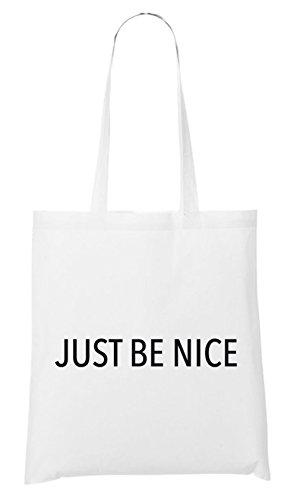 Just Be Nice Bag White Certified Freak