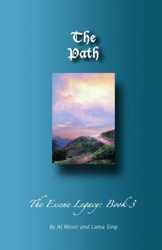 The Path: The Essene Legacy: Book 3