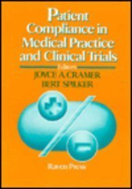 Patient Compliance in Medical Practice and Clinical Trials by Raven Pr