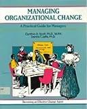 Managing Organizational Change, Jaffee, Dennis, 0931961807
