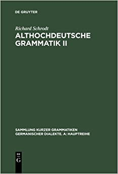 Book Althochdeutsche Grammatik II: Syntax: v. 2 (Sammlung Kurzer Grammatiken Germanischer Dialekte) by Richard Schrodt (2004-10-21)