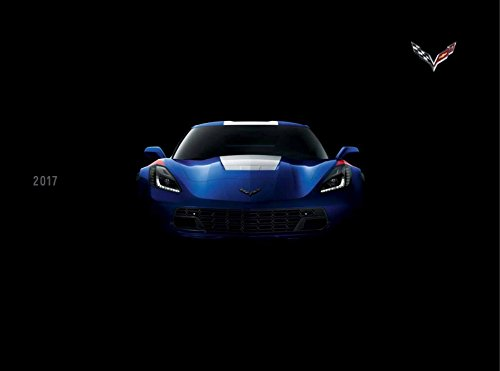 Convertible Stingray (2017 Chevrolet Corvette 64-page Car Sales Brochure Catalog - Chevy Z06 Grand Sport Convertible)