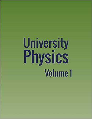University Physics: Volume 1: William Moebs, Samuel J  Ling