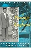 A Passage to England : Barbadian Londoners Speak of Home, Western, John, 0816619859