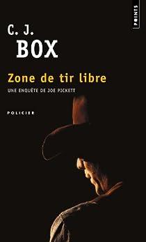 Joe Pickett, tome 7 : Zone de tir libre par Box