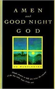 Download Amen and Good Night, God: A Book of Evening Prayers PDF, azw (Kindle), ePub