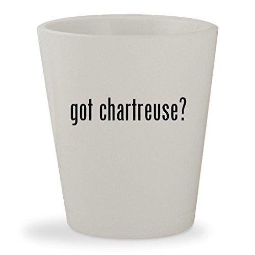 got chartreuse? - White Ceramic 1.5oz Shot Glass