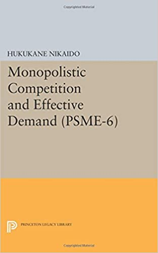Macroeconomics catalogo prodotti books download monopolistic competition and effective demand psme 6 by hukukane nikaido pdf fandeluxe Choice Image