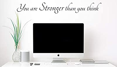You are Stronger Than You Think Wall Decal – Inspirational Wall Decals & Motivational Wall Art Décor – Positive Quotes Sayings Phrases and Words – Vinyl, Matte