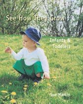 See How They Grow - Infants & Toddlers